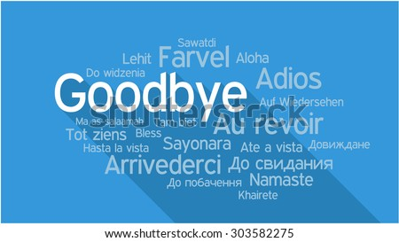 GOODBYE in different languages, words collage vector illustration - stock vector