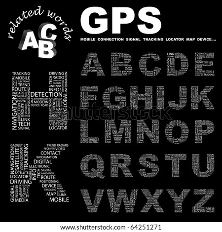 GPS. Vector letter collection. Illustration with different association terms.