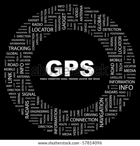 GPS. Word collage on black background. Illustration with different association terms. - stock vector