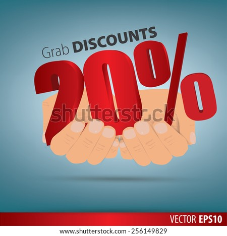 Grab discounts. Hands hold 20 percent discount. vector banner discount of 20 percent. EPS 10 - stock vector