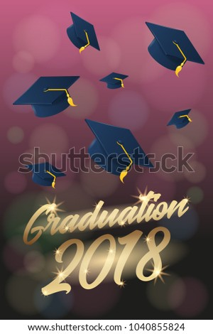 Graduation 2018 Poster Or Flyer Template With Hat Or Mortar Board. Can Be  Used For