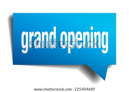 grand opening blue 3d realistic paper speech bubble - stock vector