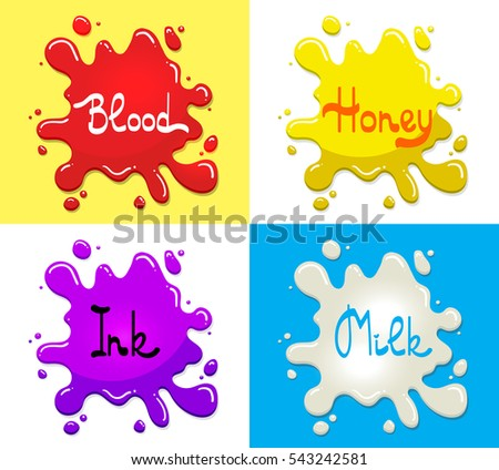 Graphic element for banner or sticker. Set of blood, milk, honey, ink splashes. Drops of liquids isolated on the backgrounds. Cartoon design.