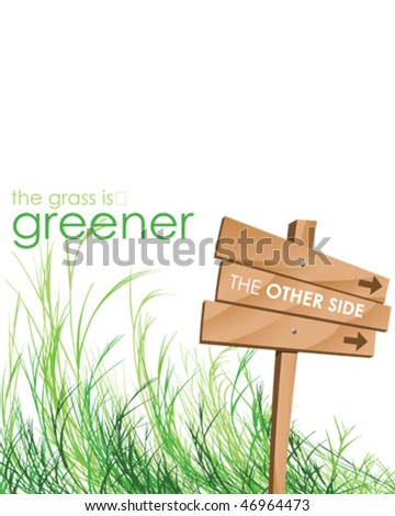 grass is greener on the other side - stock vector
