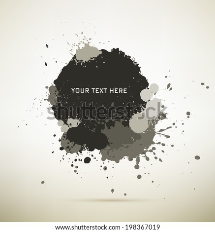 Gray and black Ink splats with text space.  vector  ink splashes,each splash is grouped individually - stock vector