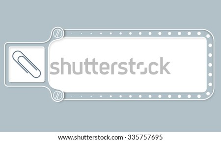 Gray box with white frame for your text and paper clip - stock vector