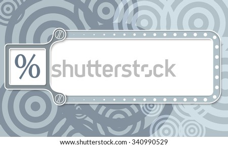 Gray box with white frame for your text and percent symbol - stock vector