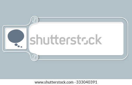 Gray box with white frame for your text and speech bubble - stock vector