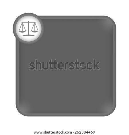 gray frame for any white text with law symbol - stock vector
