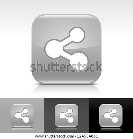 Gray glossy button with white share sign. Rounded square shape icon with reflection, shadow on white, gray, black backgrounds. Vector illustration web design elements in 8 eps - stock vector