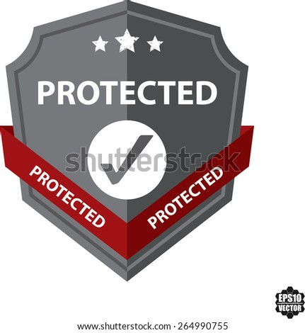 Gray Sign, Symbol And Icon Of A Metallic Shield With Sign - Protected Shield. Isolated On White Background. Vector illustration. - stock vector