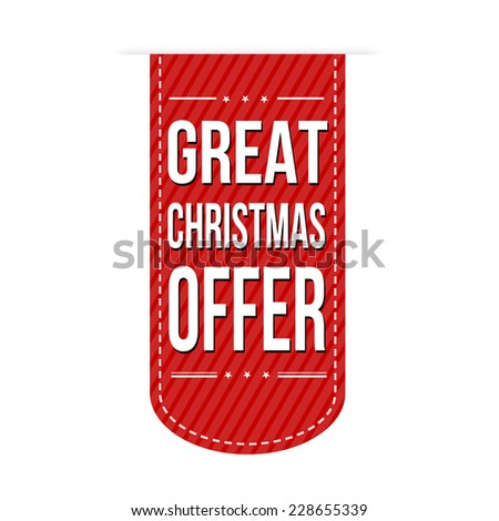 Great Christmas offer banner design over a white background, vector illustration - stock vector