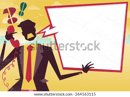 Great illustration of a very Angry Retro styled Businessman with a large blank speech bubble with space to place text for discussion about business plans on telephone. Great way to get a message over. - stock vector