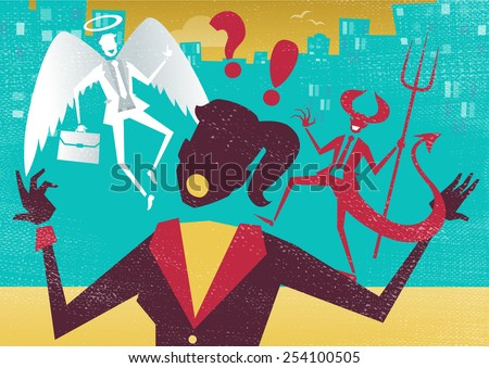 Great illustration of Retro styled Abstract Businesswoman caught up in a battle of wills with both a devil and an angel helping her to decide.