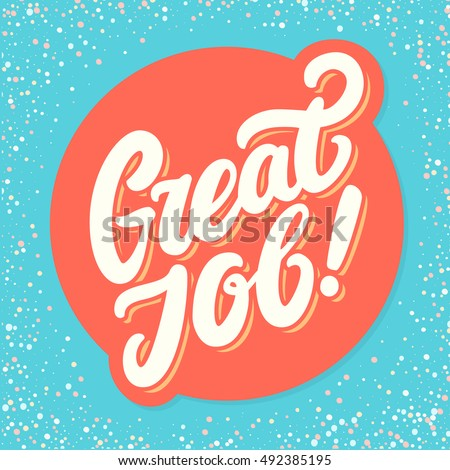 Great Job Quotes Adorable Great Job Quote Stock Images Royaltyfree Images & Vectors