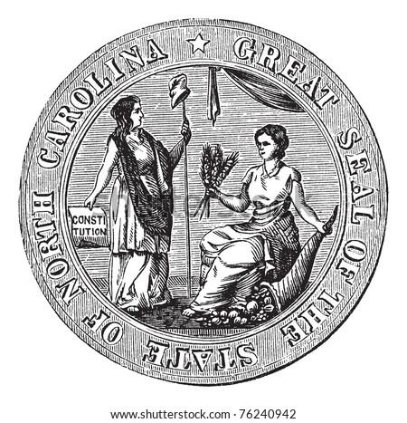 Great seal or hallmark of North Carolina vintage engraving. Old engraved illustration of the Great seal of North Carolina. - stock vector