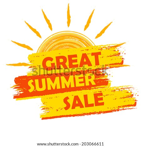 great summer sale banner - text in yellow and orange drawn label with sun symbol, business seasonal shopping concept, vector - stock vector