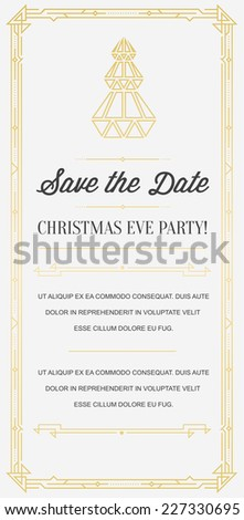 Great Vintage Invitation Sign in Art Deco or Gatsby Nouveau Epoch 1920's Gangster Era Vector to Christmas Eve Party - stock vector