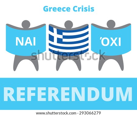 Greece referendum flag and Nai Oxi opinions - stock vector