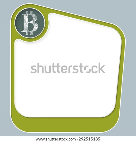 Green box for your text with white frame and bit coin symbol - stock vector