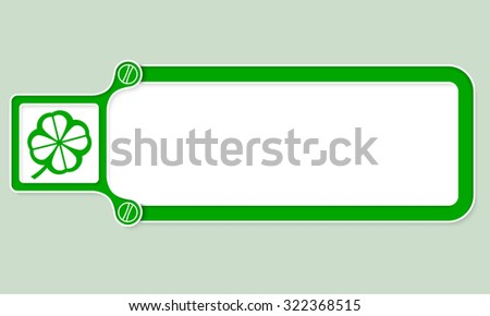 Green box with white frame for your text and cloverleaf - stock vector