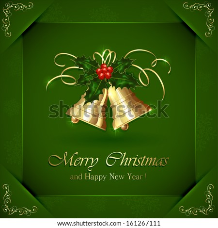 Green Christmas background with Holly berries and bells, illustration. - stock vector