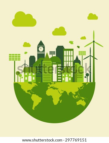 Green city building, save earth concept, vector illustration
