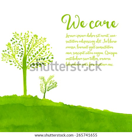 Green eco background with hand painted trees, grass and text we care. Vector watercolor illustration. - stock vector