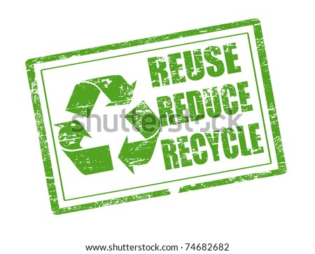 Green grunge rubber stamp with the words reuse, reduce and recycle written inside the stamp - stock vector