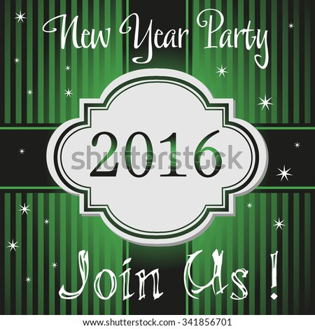 Green invitation with the text New Year Party 2016, join us, written with white letters - stock vector