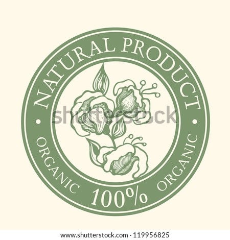 Green Label with the words Natural Product Organic 100% written inside the stamp and flower. vector object isolated. - stock vector