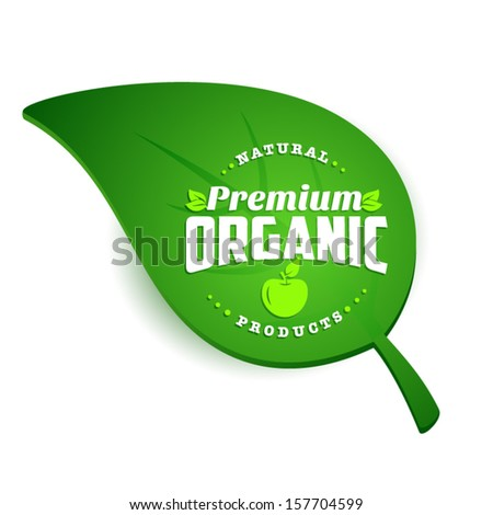 Green leaf with eco label of healthy organic natural fresh farm food - stock vector