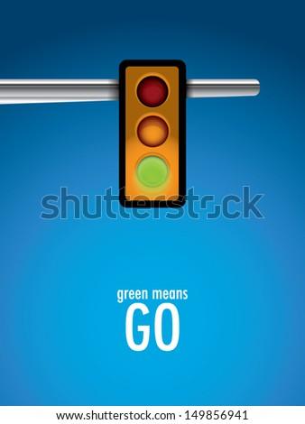 Green Means GO - stock vector