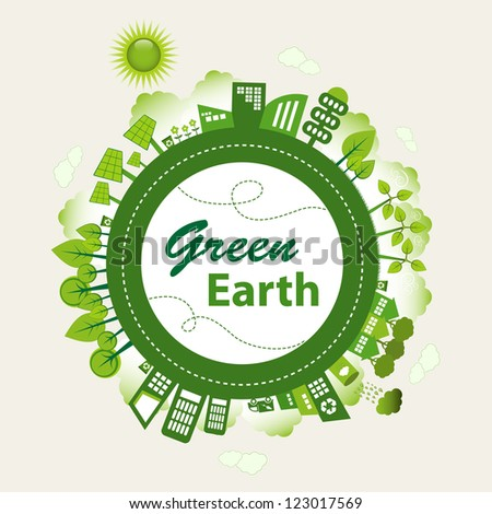 Green planet Earth concept. Sustainable green living around the globe. There are wind turbines, solar power generators, electric car, rain water tank and recycle bins. - stock vector