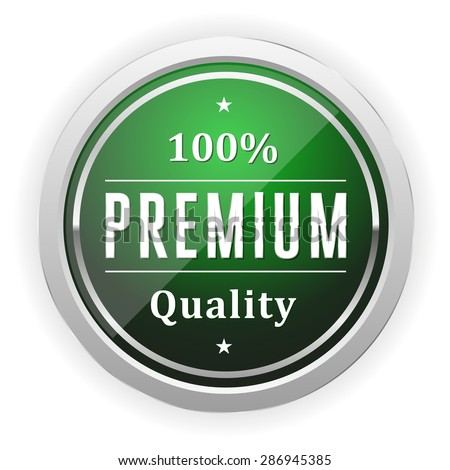 Green Premium Quality Badge With Silver Border On White Background - stock vector