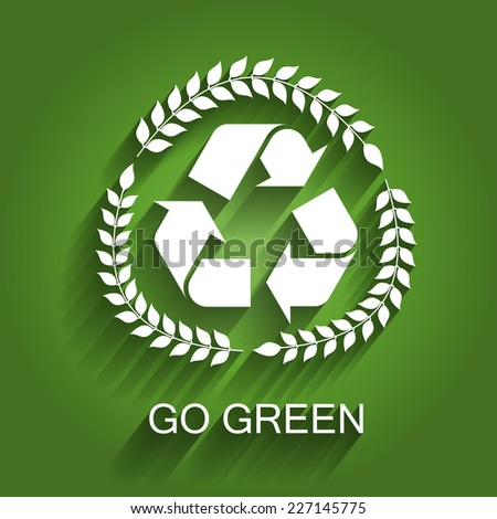 Green Recycling Concept Sign - Go Green - stock vector
