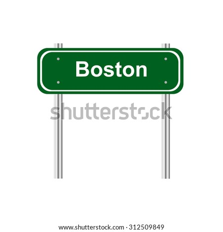 Green road sign Boston