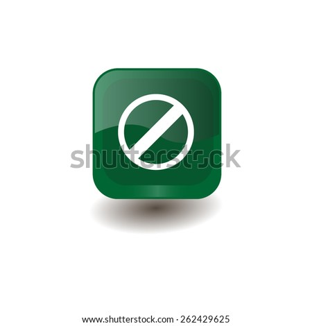 Green square button with white restricted sign, vector design for website  - stock vector