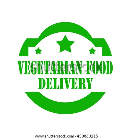 Green stamp with text Vegetarian Food Delivery,vector illustration - stock vector