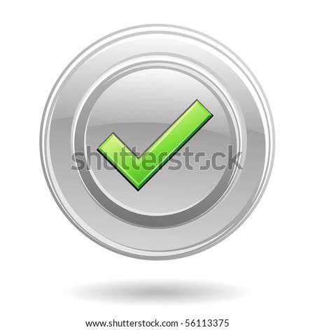 Green tick in metal circle isolated on white