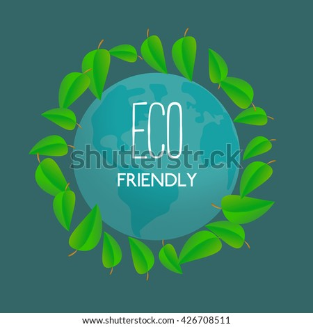 Green world concept. Green world saving. Green planet logo. Eco world. Environmental problem. Nature saving. Eco friendly. Save the nature concept. Bio world. Green leaf, Earth.  Vector illustration