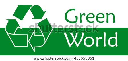Green world Recycle symbol or sign of conservation green icon Vector symbol on the packaging. - stock vector