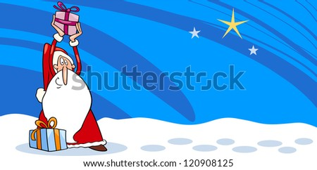 Greeting Card Cartoon Illustration of Santa Claus or Papa Noel or Father Christmas with Christmas Presents and Star