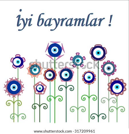 Greeting card for Bayram holiday. Best holiday wishes written on a card with flower styled turkish eye (nazar boncugu) decoration. Vector illustration. - stock vector