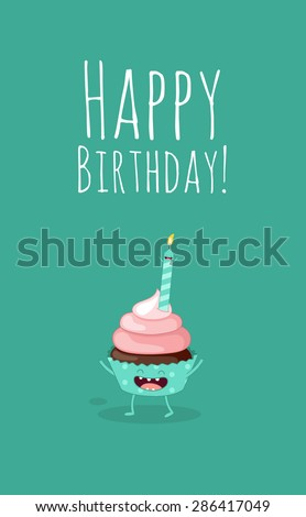 Greeting card Happy Birthday. Cupcakes with a candles. Comic characters. Vector cartoon. - stock vector