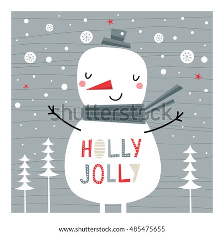 Greeting card: Holly Jolly. Creative hand drawn card with cute Snowman.  Card for winter holidays. Vector cartoon illustration.