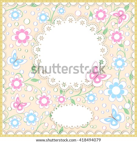greeting card in pastel color with flowers, butterfly, lace doily, place for your text on beige background, vector illustration - stock vector
