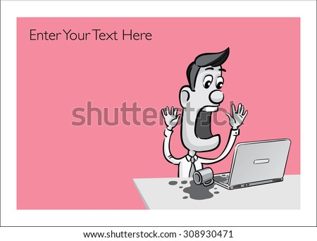 Greeting card with businessmen spilling coffee on laptop computer - personalize your card with a custom text - stock vector