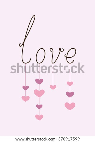 Greeting Card with calligraphic lettering love with hanging hearts. Greeting card / invitation template. Design element - stock vector