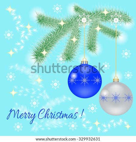 Greeting card with Christmas balls, fir branch, snowflakes and text